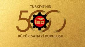 2018 YILI TÜRKİYE'NİN 500 BÜYÜK SANAYİ KURULUŞU AÇIKLANDI. BÖLGEMİZDEN 9 FİRMA YER ALDI.