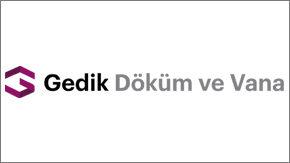 GEDİK DÖKÜM ve VANA SANAYİ VE TİCARET A.Ş.